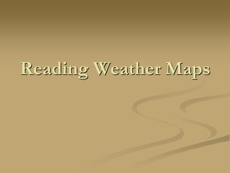 Reading Weather Maps. How to Read Surface Weather Maps On surface weather maps you will often see station weather plots. On surface weather maps you will.