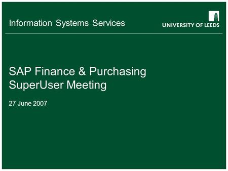 Information Systems Services SAP HR & Payroll Key User Meeting 4