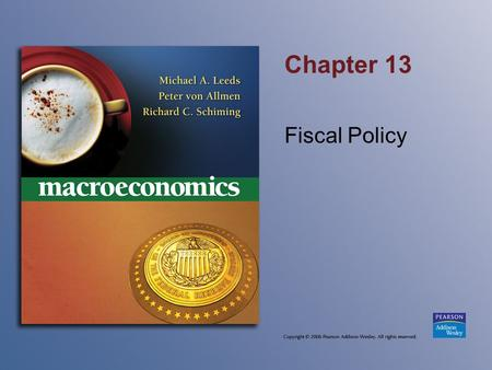 Chapter 13 Fiscal Policy. The Multiplier Formula (cont'd) Can use this formula to find the impact on real GDP of any given change in aggregate demand: