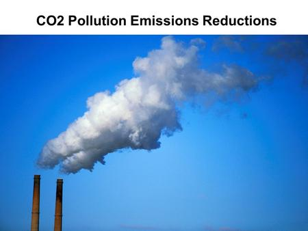 CO2 Pollution Emissions Reductions