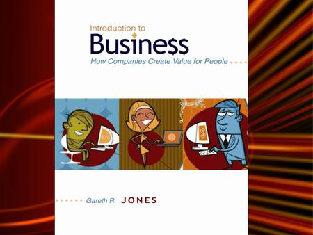 Chapter One What is Business? © 2007 The McGraw-Hill Companies, Inc., All Rights Reserved. McGraw-Hill/Irwin Introduction to Business.