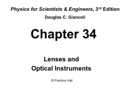 Lenses and Optical Instruments