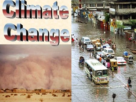 Source: IPCC 1.Reduced Biodiversity (rapid change) 2.Sea level rise and coastal flooding (melting ice and thermal expansion) 3.Expansion of tropical.