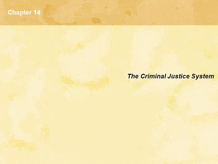 Chapter 14 The Criminal Justice System. Origins of the Criminal Justice System  Wickersham Commission  President's Commission on Law Enforcement and.