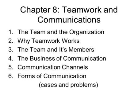 Chapter 8: Teamwork and Communications