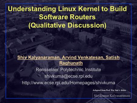 Networks Lab, RPI 1 Experimental Networking: Linux Kernel Modules