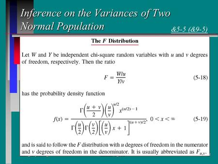 Horng-Chyi HorngStatistics II_Five43 Inference on the Variances of Two Normal Population &5-5 (&9-5)