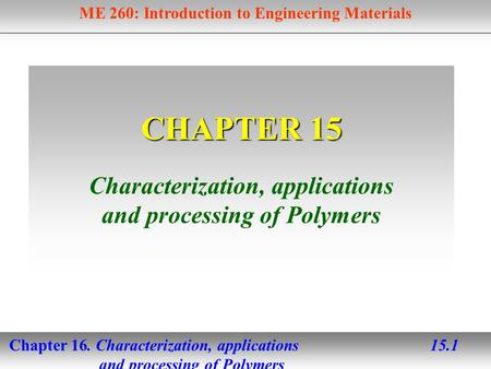 Characterization, applications