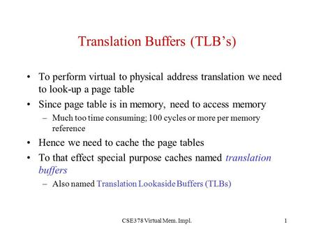 Translation Buffers (TLB's)