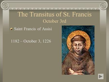 The Transitus of St. Francis October 3rd