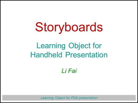 Learning Object for PDA presentation Storyboards Learning Object for ...