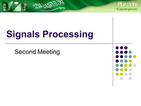 Signals Processing Second Meeting. Fourier's theorem: Analysis Fourier analysis is the process of analyzing periodic non-sinusoidal waveforms in order.