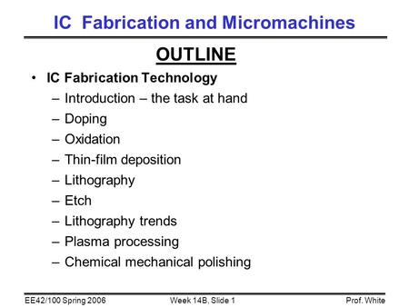 IC Fabrication and Micromachines