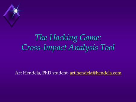 The Hacking Game: Cross-Impact Analysis Tool