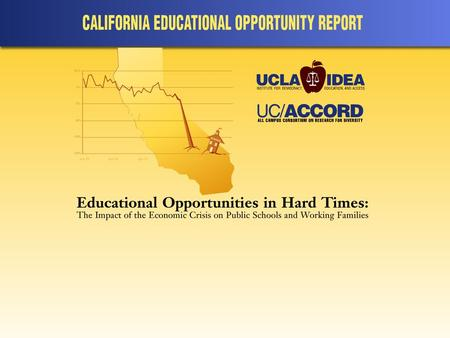 UCLA IDEA PRINCIPAL STUDY 87 randomly selected Principals interviewed between July 4 and Labor Day of 2009; Interviews conducted over phone and lasted.