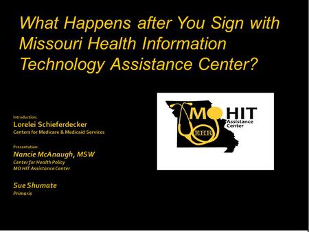 What Happens after You Sign with Missouri Health Information Technology Assistance Center?