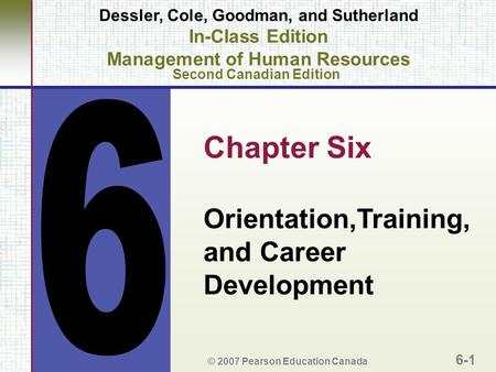 Chapter Six Orientation,Training, and Career Development 6