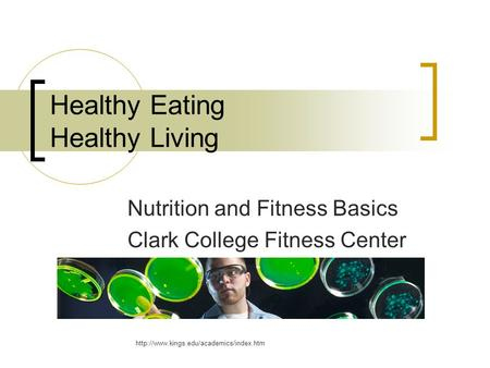 Healthy Eating Healthy Living Nutrition and Fitness Basics Clark College Fitness Center