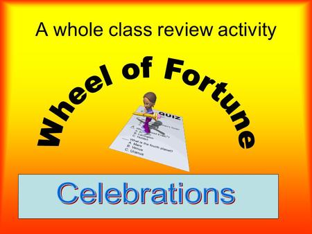 A whole class review activity 12 3 4 56 7 8 SPIN Q1.