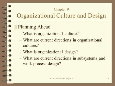 Chapter 9 Organizational Culture and Design