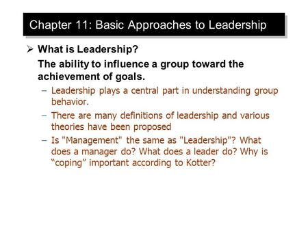 Chapter 11: Basic Approaches to Leadership