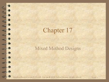 Chapter 17 Mixed Method Designs