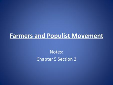 Farmers and Populist Movement