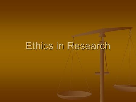 Ethics in Research.