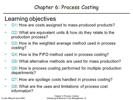 Chapter 6: Process Costing