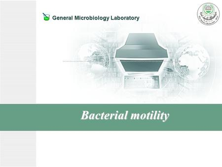 General Microbiology Laboratory Bacterial motility.