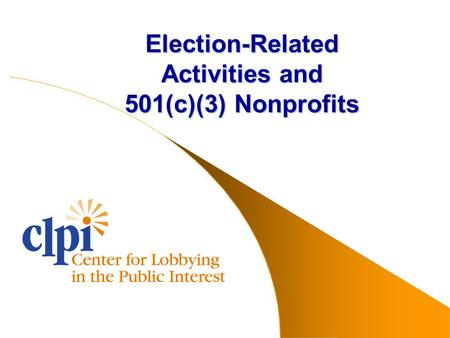 Election-Related Activities and 501(c)(3) Nonprofits.