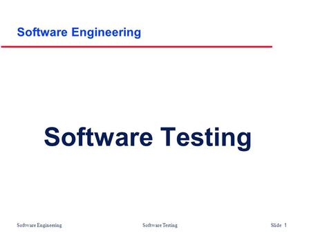 Software Engineering Software Testing.