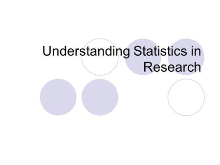 Understanding Statistics in Research