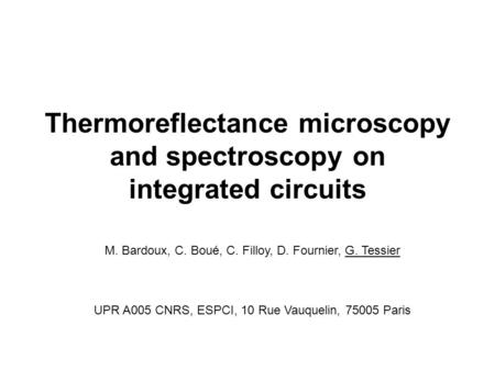 Thermoreflectance microscopy and spectroscopy on integrated circuits