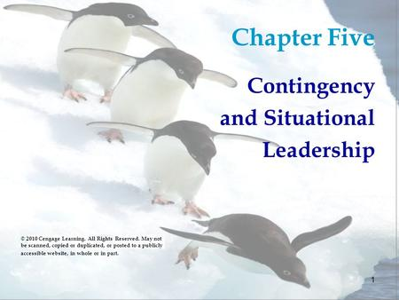 Chapter Five Contingency and Situational Leadership