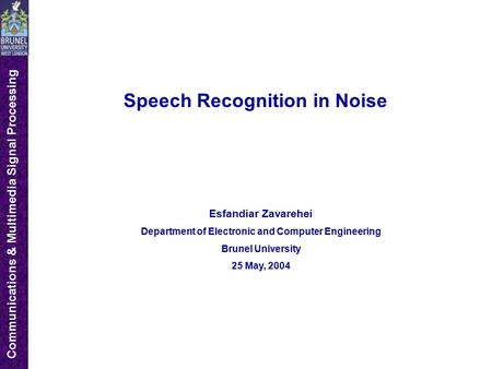 Speech Recognition in Noise
