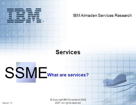 © Copyright IBM Corporation 2006, All rights reserved