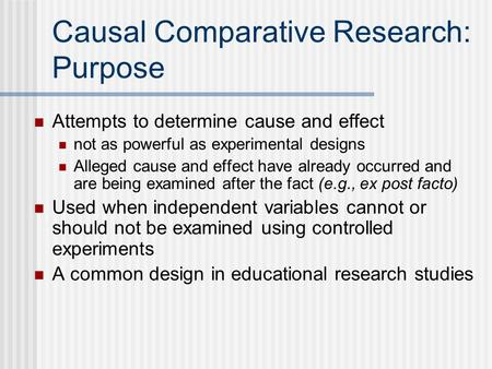 Causal Comparative Research: Purpose
