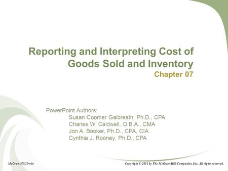 Reporting and Interpreting Cost of Goods Sold and Inventory