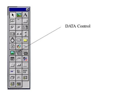 DATA Control. Data Control caption Get first Get previous Get next Get last.