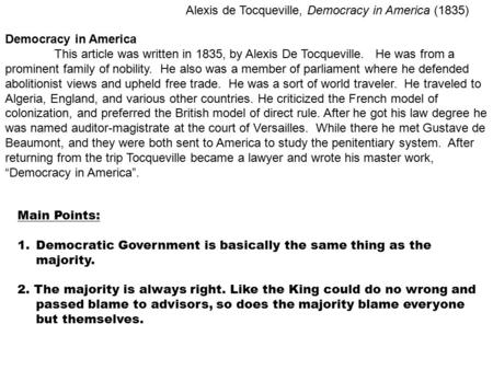 Alexis de Tocqueville, Democracy <strong>in</strong> America (1835)