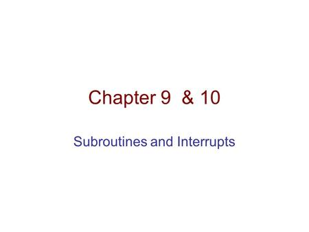 Chapter 9 & 10 Subroutines and Interrupts. JSR Instruction: JSR offset (11 bit) 0100 1 xxxxxxxxxxx [PC ]  R7, JMP Offset Jump to Subroutine at offset.