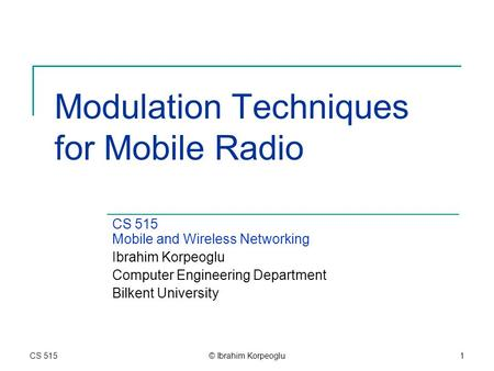 <strong>Modulation</strong> Techniques for Mobile Radio