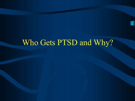 an overview of the post traumatic stress disorder in psychiatry Overview ptsd is a disorder that develops in some people who have  experienced a shocking, scary, or dangerous event it is natural.