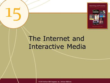 The Internet and Interactive Media © 2003 McGraw-Hill Companies, Inc., McGraw-Hill/Irwin.
