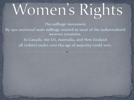 Women's Rights The suffrage movement