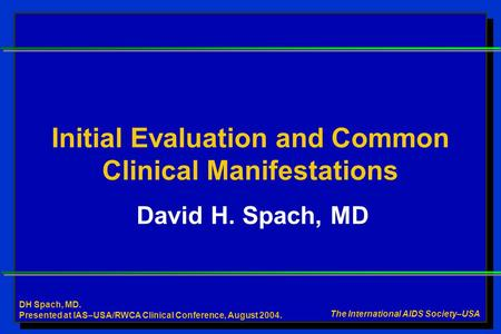 Initial Evaluation and Common Clinical Manifestations