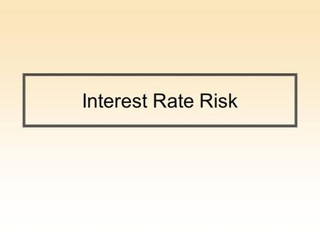 Interest Rate Risk. Interest Rate Risk: Income Side Interest Rate Risk – The risk to an institution's income resulting from adverse movements in interest.
