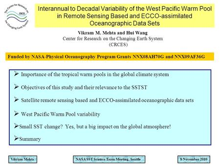 Vikram MehtaNASA SST Science Team Meeting, Seattle8 November 2010 Interannual to Decadal Variability of the West Pacific Warm Pool in Remote Sensing Based.
