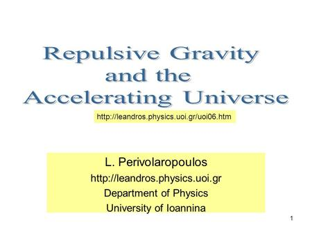 1 L. Perivolaropoulos  Department of Physics University of Ioannina Open page